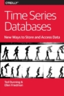 Time Series Databases - New Ways to Store and Acces Data - Book