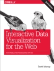 Interactive Data Visualization for the Web : An Introduction to Designing with D3 - eBook