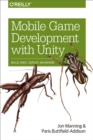 Mobile Game Development with Unity : Build Once, Deploy Anywhere - eBook