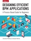 Designing Efficient BPM Applications - Book