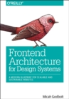 Frontend Architecture for Design Systems - Book
