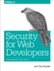 Security for Web Developers : Using JavaScript, HTML, and CSS - eBook