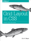 Grid Layout in CSS : Interface Layout for the Web - eBook