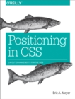 Positioning in CSS : Layout Enhancements for the Web - eBook