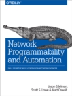 Network Programmability and Automation : Skills for the Next-Generation Network Engineer - eBook