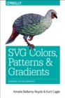 SVG Colors, Patterns & Gradients : Painting Vector Graphics - eBook