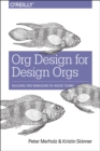 Org Design for Design Orgs - Book