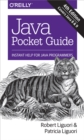 Java Pocket Guide : Instant Help for Java Programmers - eBook