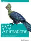 SVG Animations : From Common UX Implementations to Complex Responsive Animation - eBook