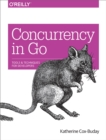Concurrency in Go : Tools and Techniques for Developers - eBook