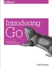 Introducing Go : Build Reliable, Scalable Programs - eBook