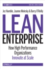 Lean Enterprise : How High Performance Organizations Innovate at Scale - eBook