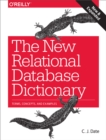 The New Relational Database Dictionary : Terms, Concepts, and Examples - eBook