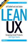 Lean UX : Designing Great Products with Agile Teams - eBook