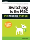 Switching to the Mac: The Missing Manual, El Capitan Edition - eBook