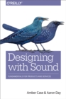 Designing with Sound : Fundamentals for Products and Services - eBook