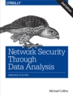 Network Security Through Data Analysis : From Data to Action - eBook