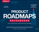 Product Roadmaps Relaunched - Book