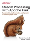 Stream Processing with Apache Flink - Book