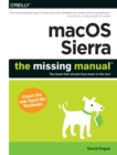 macOS Sierra: The Missing Manual : The book that should have been in the box - eBook