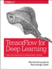 TensorFlow for Deep Learning - Book