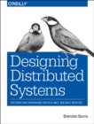 Designing Distributed Systems - Book