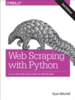 Web Scraping with Python : Collecting More Data from the Modern Web - eBook