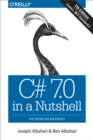 C# 7.0 in a Nutshell : The Definitive Reference - eBook