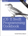 iOS 11 Swift Programming Cookbook - Book