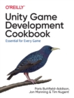 Unity Game Development Cookbook - Book