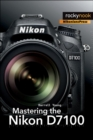 Mastering the Nikon D7100 - eBook