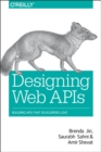 Designing Web APIs : Building APIs That Developers Love - Book