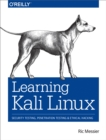 Learning Kali Linux : Security Testing, Penetration Testing, and Ethical Hacking - eBook