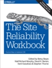 The Site Reliability Workbook : Practical Ways to Implement SRE - eBook