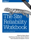 The Site Reliability Workbook : Practical ways to implement SRE - Book