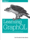 Learning GraphQL : Declarative Data Fetching for Modern Web Apps - eBook