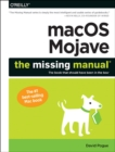 Macos Mojave: The Missing Manual : The Book That Should Have Been in the Box - Book