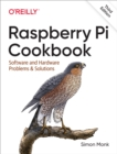 Raspberry Pi Cookbook : Software and Hardware Problems and Solutions - eBook