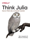 Think Julia : How to Think Like a Computer Scientist - Book