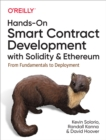 Hands-On Smart Contract Development with Solidity and Ethereum : From Fundamentals to Deployment - eBook