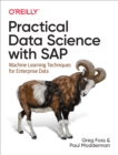 Practical Data Science with SAP : Machine Learning Techniques for Enterprise Data - eBook