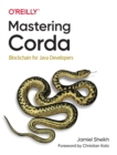 Mastering Corda : Blockchain for Java Developers - Book