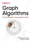 Graph Algorithms : Practical Examples in Apache Spark and Neo4j - Book