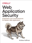 Web Application Security : Exploitation and Countermeasures for Modern Web Applications - eBook