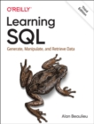 Learning SQL : Generate, Manipulate, and Retrieve Data - Book