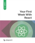 Your First Week With React - eBook