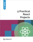 5 Practical React Projects - eBook