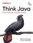 Think Java : How to Think Like a Computer Scientist - Book