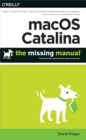 macOS Catalina: The Missing Manual : The Book That Should Have Been in the Box - eBook