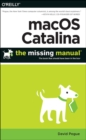 macOS Catalina: The Missing Manual : The Book That Should Have Been in the Box - Book